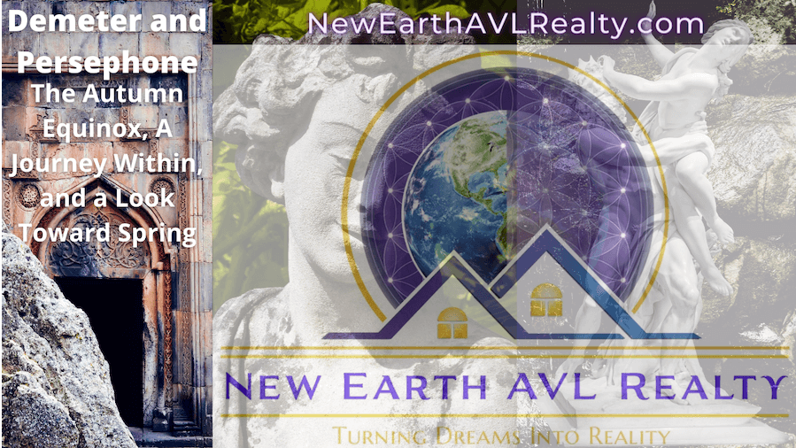 New Earth AVL Realty - The Autumn Equinox, A Journey Within, and a Look Toward Spring
