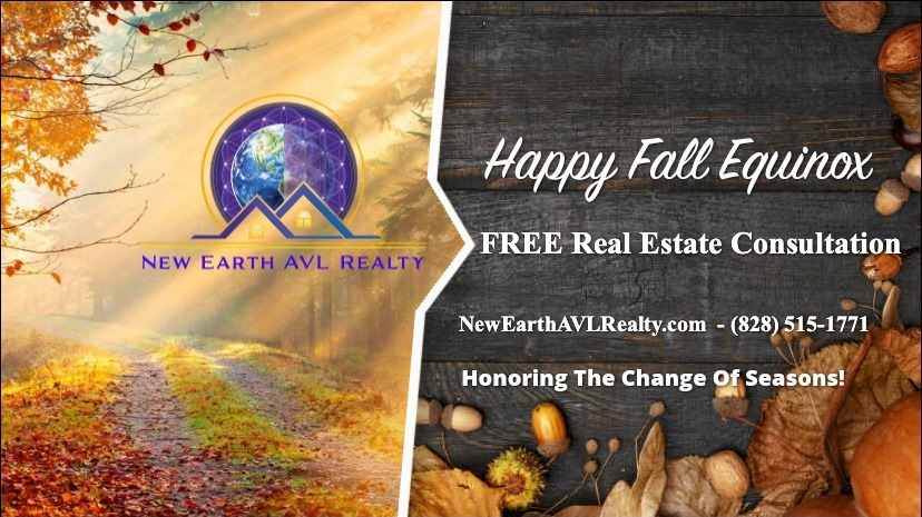 New Earth AVL Realty - Happy Fall Equinox